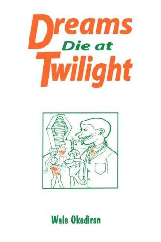 9789780230739: Dreams Die at Twilight (Codesria Book Series)