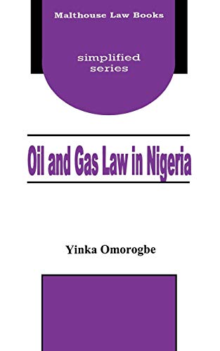 Oil and Gas Law in Nigeria: Yinka Omorogbe