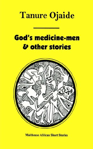 9789780231378: God's Medicine Men & Other Stories