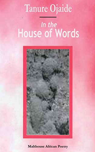 In the House of Words: Tanure Ojaide