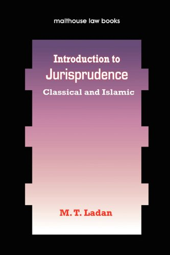 9789780232139: Introduction to Jurisprudence: Classical and Islamic