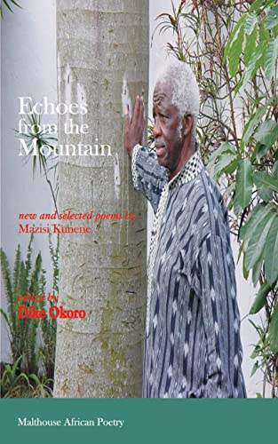 Echoes from the Mountain. New and Selected: Mazisi Kunene