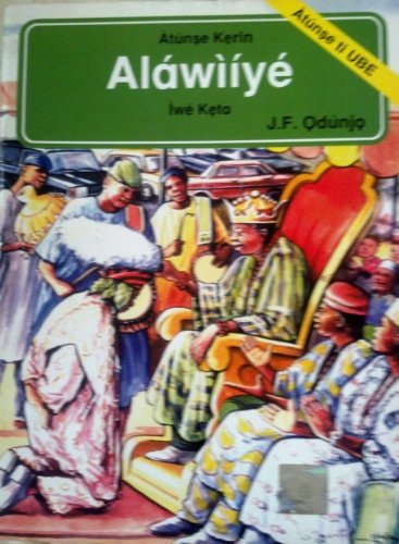 9789780262693: Alawiye (Iwe Keta - 3rd book)