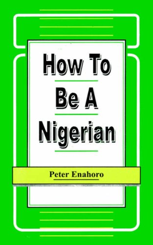 9789780290214: How to be a Nigerian (Working Paper Series, 1/1990)