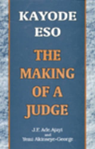 9789780294526: Kayode Eso: The Making of a Judge