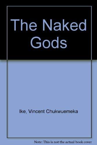 9789780307141: The Naked Gods