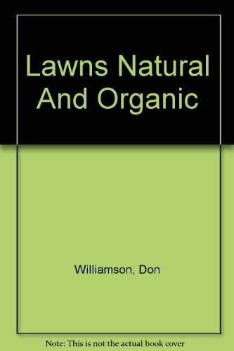 Lawns Natural And Organic (9780593055) by Don Williamson