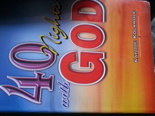9789780594305: 40 Nights with God