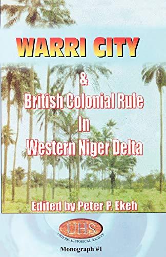 Warri City British Colonial Rule in Western Niger Delta