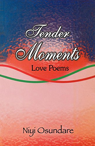 9789780690274: Tender Moments. Love Poems