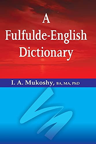 A Fulfulde-English Dictionary: Mukoshy, I. a.