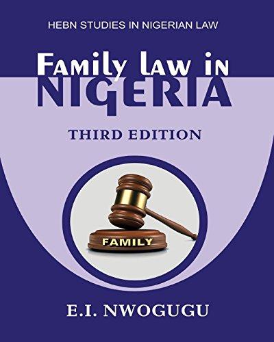 Family Law in Nigeria. Third Edition: Nwogugu, E. I.
