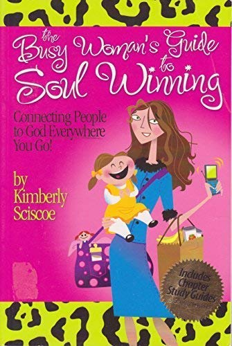 The Busy Woman's Guide to Soul Winning