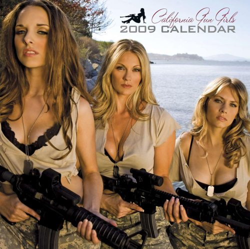 9789780981709: California Gun Girls 2009 Calendar