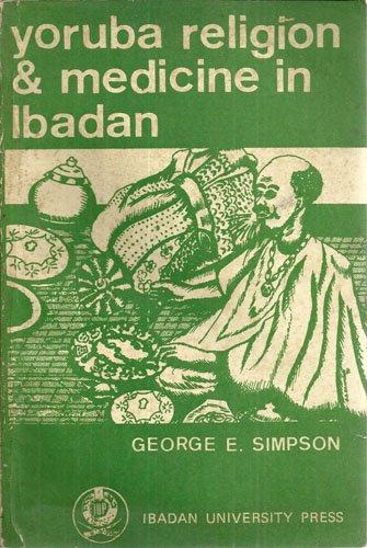 9789781210686: Yoruba Religion and Medicine in Ibadan
