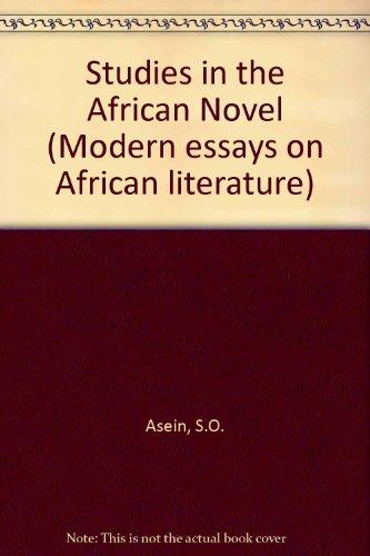 Studies in the African Novel: Asein, S O & A O Ashaolu (eds)