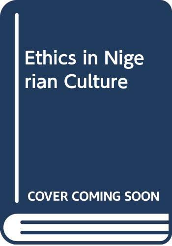 9789781295966: Ethics in Nigerian Culture