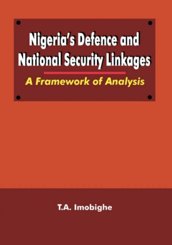 9789781296147: Nigeria's Defence and National Security Linkages: A Framework of Analysis