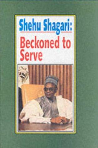 9789781299407: Shehu Shagari: Beckoned to Serve