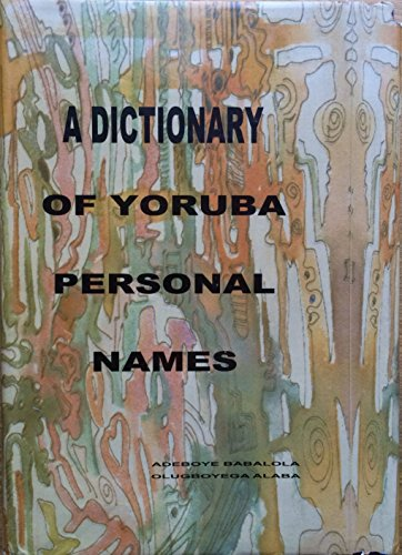 9789781530623: A Dictionary of Yoruba Personal Names