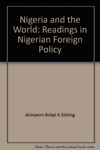 9789781540264: Nigeria and the World: Readings in Nigerian Foreign Policy