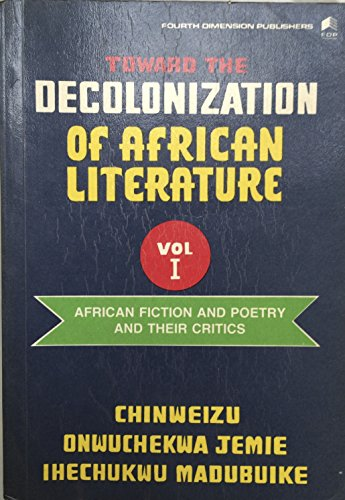 9789781561009: Toward the decolonization of African literature