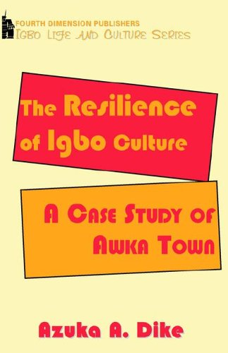 9789781561290: The Resilience of Igbo Culture. A Case Study of Awka Town