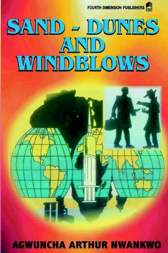 9789781563751 - A A Nwankwo: Sand-dunes and Wind Blows - Book