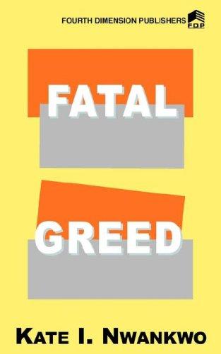 9789781564765: Fatal Greed