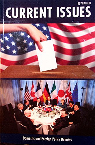 Current Issues 38th Edition 2014-2015: Domestic and Foreign Policy Debates: Close Up Publishing