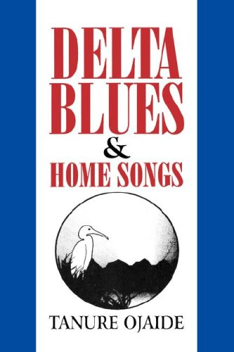 9789782081773: Delta Blues and Other Home Songs (Strategies for Communication in Southern Afr)