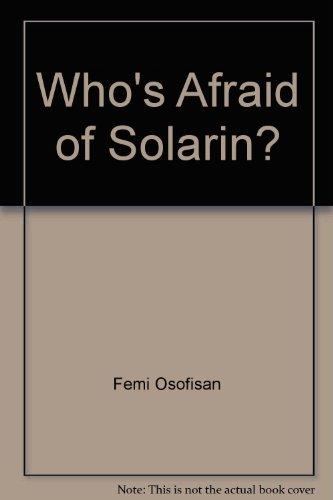 Who's Afraid of Solarin? A Play in: Osofisan, Femi