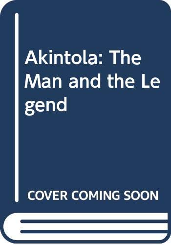 9789782335067: Akintola: The Man and the Legend