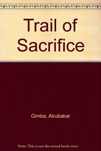 9789782335944: Trail of Sacrifice