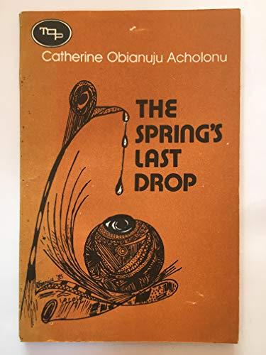 9789782449153: The spring's last drop (TOP series. Poetry)