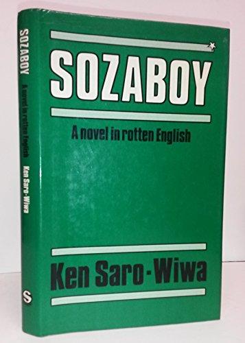 9789782460011: Sozaboy: A Novel in Rotten English