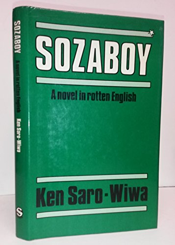 9789782460011: Sozaboy: A Novel in Rotten English