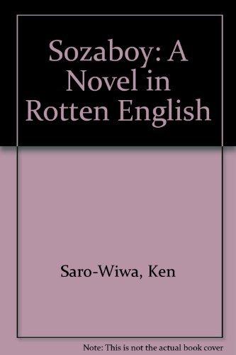 9789782460028: Sozaboy: A Novel in Rotten English