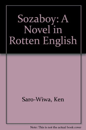 9789782460028: Sozaboy: A Novel in Rotten English