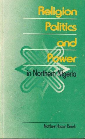 9789782461964: Religion, politics and power in Northern Nigeria
