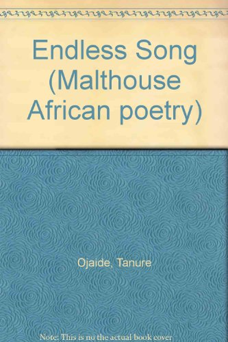 9789782601391: The Endless Song (Malthouse African poetry series)