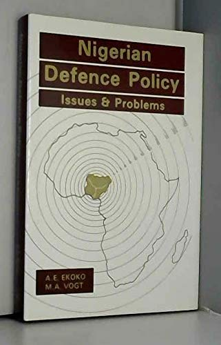 9789782601469: Nigerian Defence Policy: Issues and Problems