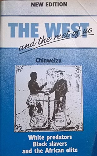 9789782651013: The West and the Rest of US: White Predators Black Slavers and the African Elite