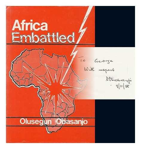 Africa embattled: Selected essays on contemporary African: Obasanjo, Olusegun