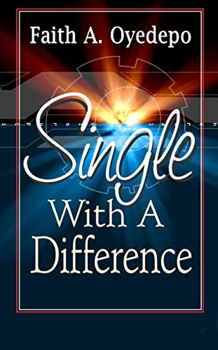 Single With A Difference: Faith Oyedepo