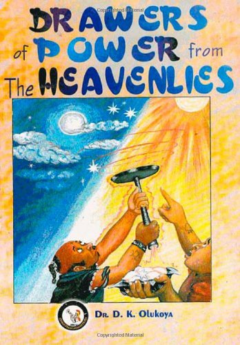Drawers of powers from the Heavenlies: Dr Daniel Olukoya