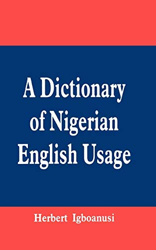 9789783422551: A Dictionary of Nigerian English Usage (Fountain Junior Fiction Series) (Swahili Edition)
