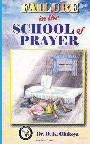 9789783590427: Failure in the School of Prayer