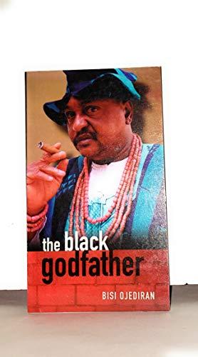 The Black Godfather: Bisi Ojediran