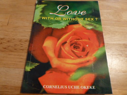 9789783824966: LOVE - With or without sex?